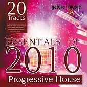 Play & Download Essentials of 2010 (Progressive House X-Mas Edition) by Various Artists | Napster