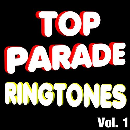 Top Parade Ringtones, Vol. 1 by Various Artists