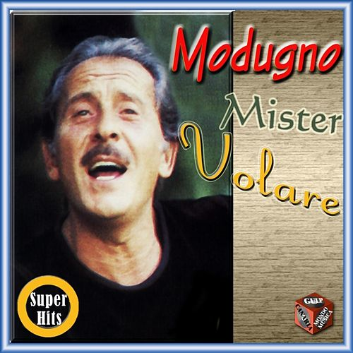 Play & Download Mister Volare by Domenico Modugno | Napster