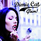 Play & Download Glam! by Dimie Cat | Napster