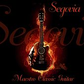 Play & Download Maestro Classic Guitar by Andres Segovia | Napster
