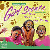 Play & Download Girl Scouts Greatest Hits, Vol. 8 Fur, Feathers and Fun! by Melinda Caroll | Napster