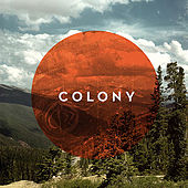 Colony by Colony (Rock)