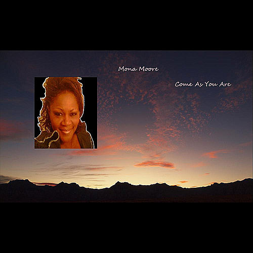 Play & Download Come As You Are (Extended Version) by Mona Moore | Napster