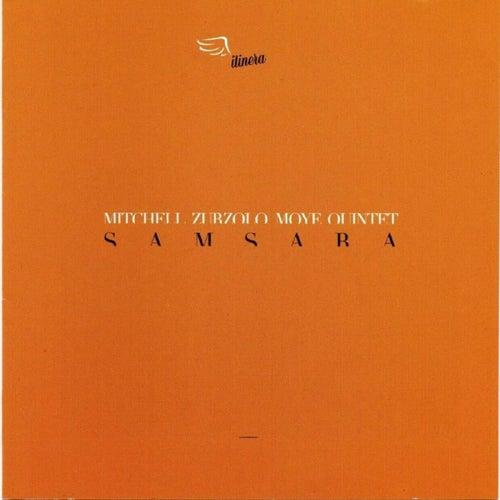 Play & Download Samsara by Roscoe Mitchell, Marco Zurzolo, Famoudou Don Moye Quintet | Napster