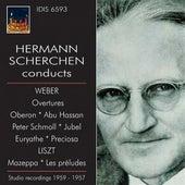 Hermann Scherchen Conducts Weber & Liszt (1957, 1959) by Hermann Scherchen