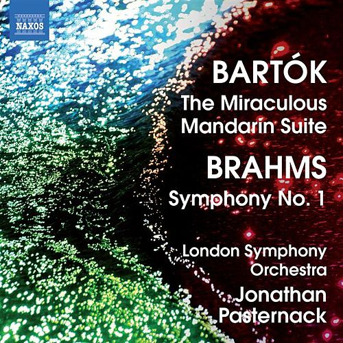 Play & Download Bartok: The Miraculous Mandarin Suite - Brahms: Symphony No. 1 by Jonathan Pasternack | Napster