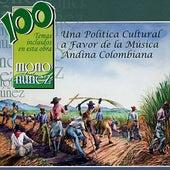 Mono Núñez - Una Politica Cultural a Favor de la Música de Various Artists