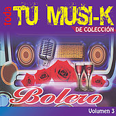 Tu Musi-k Bolero, Vol. 3 by Various Artists