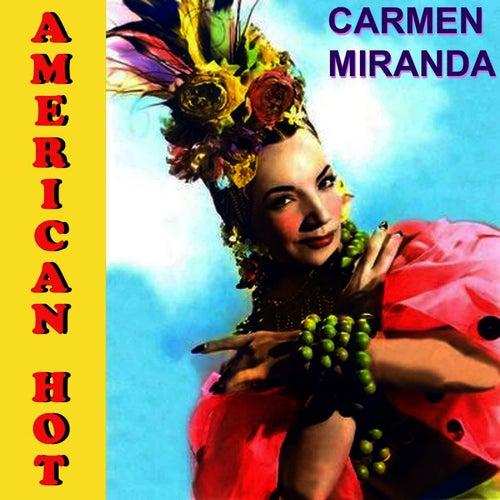 Play & Download American Hot by Carmen Miranda | Napster