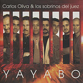 Play & Download Yayabo by Carlos Oliva Y Los Sobrinos... | Napster