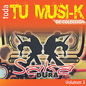 Play & Download Tu Musi-k Salsa Dura, Vol. 3 by Various Artists | Napster
