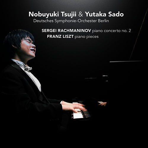 Play & Download Piano concerto no. 2 & Piano Pieces by Nobuyuki Tsujii | Napster