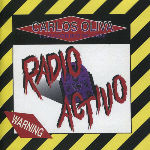 Play & Download Radio Activo by Carlos Oliva Y Los Sobrinos... | Napster