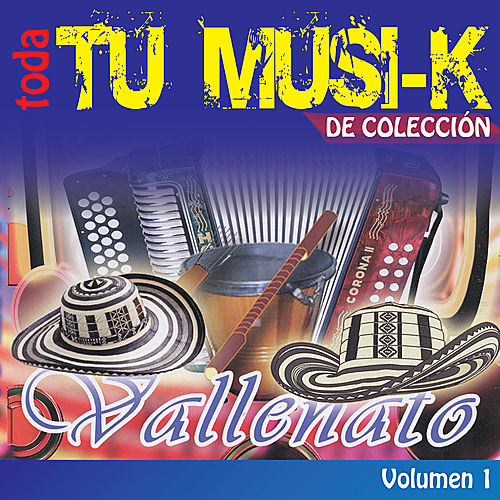 Tu Musi-k Vallenato, Vol. 1 by Various Artists