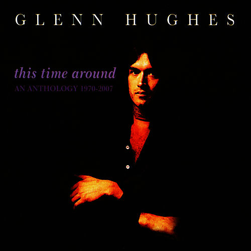 This Time Around by Glenn Hughes