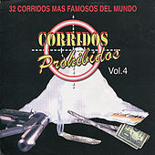 Play & Download Corridos Prohibidos, Vol. 4 by Various Artists | Napster