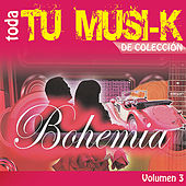 Tu Musi-k Bohemia, Vol. 3 by Various Artists