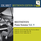 Beethoven: Piano Sonatas, Vol. 9 by Idil Biret