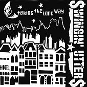 Play & Download Taking the Long Way by Swingin' Utters | Napster