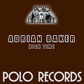 Play & Download High Time by Adrian Baker | Napster
