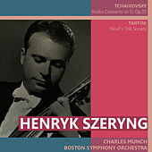 Play & Download Tchaikovsky: Violin Concerto in D - Tartini: Devil's Trill Sonata by Henryk Szeryng | Napster