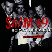 Borstal Breakout - The Complete Sham 69 Live by Sham 69