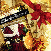 Play & Download Black Snow Volume 2 - The Completely Different Xmas Compilation by Various Artists | Napster