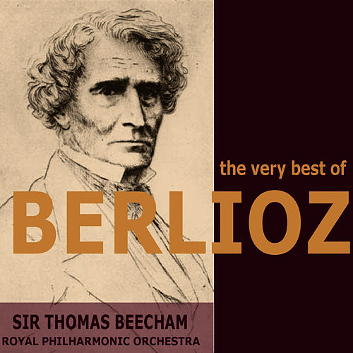 The Very Best of Berlioz by Royal Philharmonic Orchestra