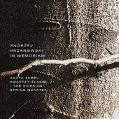 Play & Download Andrzej Krzanowski in Memorium by The Silesian String Quartet | Napster