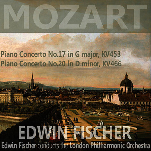 Play & Download Mozart: Piano Concerto No. 17 in G Major, Piano Concerto No. 20 in D Minor by London Philharmonic Orchestra | Napster