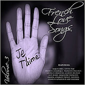 Play & Download French Love Songs - Vol 3 by Various Artists | Napster