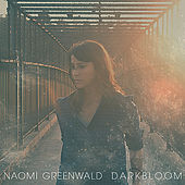 Darkbloom by Naomi Greenwald