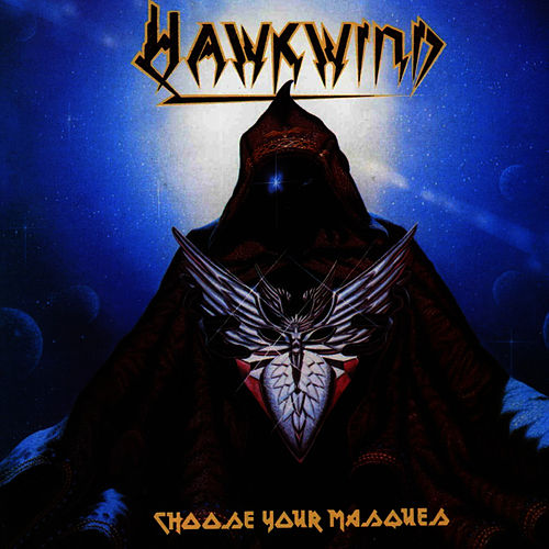 Play & Download Choose Your Masques by Hawkwind | Napster