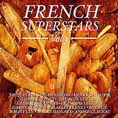 Play & Download French Superstars Vol 3 by Various Artists | Napster