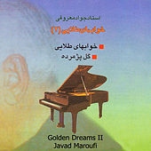 Play & Download Khabhay-e-Talaei II (Golden Dreams) - Single by Javad Maroufi | Napster