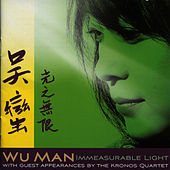 Play & Download Immeasurable Light by Wu Man | Napster