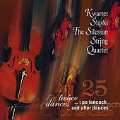 Play & Download Dances and after dances by The Silesian String Quartet | Napster