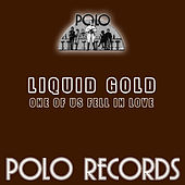 Play & Download One of Us Fell in Love by Liquid Gold | Napster