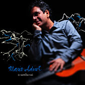 Play & Download O Samba Vai by Mario Adnet   Napster