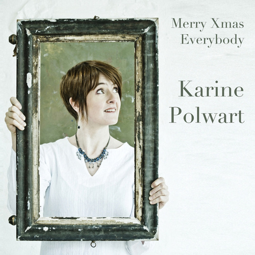 Play & Download Merry Xmas Everybody by Karine Polwart | Napster