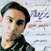 Play & Download Par-e-Parvaz - Sound Track by Shadmehr Aghili | Napster