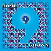 Home Grown 9 by Various Artists