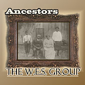 Play & Download Ancestors by The W.E.S. Group | Napster