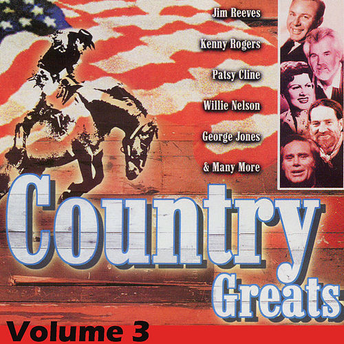 Country Greats Volume 3 by Various Artists