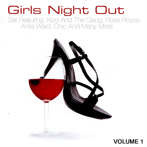 Play & Download Girls Night Out Volume 1 by Various Artists | Napster