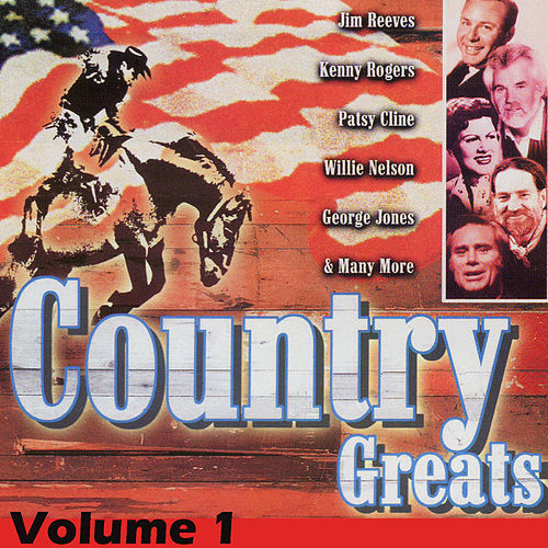 Play & Download Country Greats Volume 1 by Various Artists | Napster
