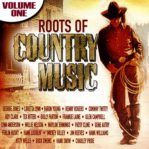 Play & Download The Roots Of Country Music Volume 1 by Various Artists | Napster