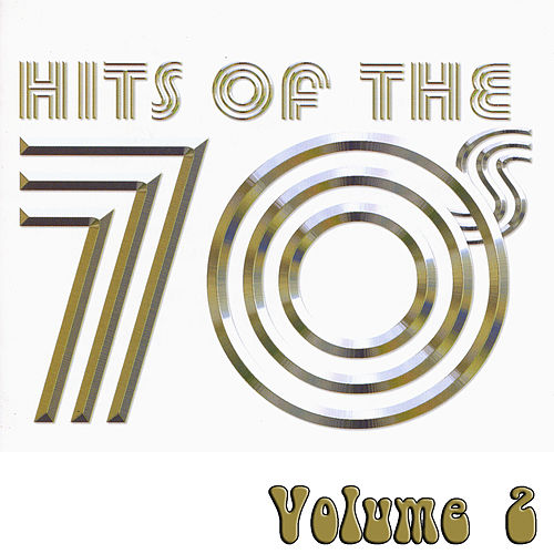 Hits Of The 70's Volume 2 by Various Artists
