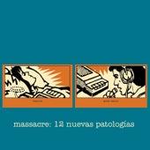 Play & Download 12 Nuevas Patologías by Massacre | Napster